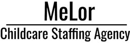 MeLor Childcare Staffing Agency